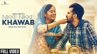 Nikke Nikke Khawab Song Lyrics - Happy Raikoti (Full Song) Latest Punjabi Songs 2018 | Boombox Music