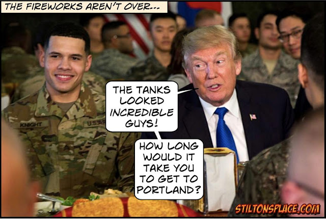 stilton's place, stilton, political, humor, conservative, cartoons, jokes, hope n' change,4th of july, trump, parade, tanks, portland, antifa