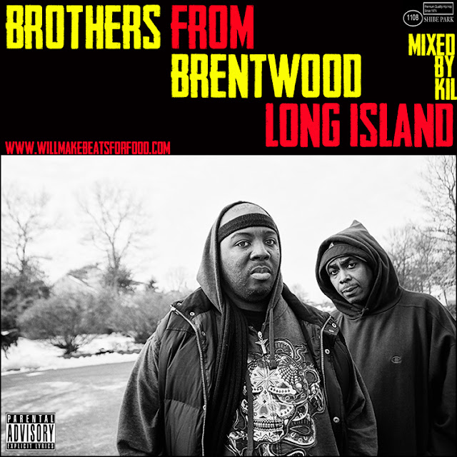 Brothers From Brentwood Long Island Mixtape