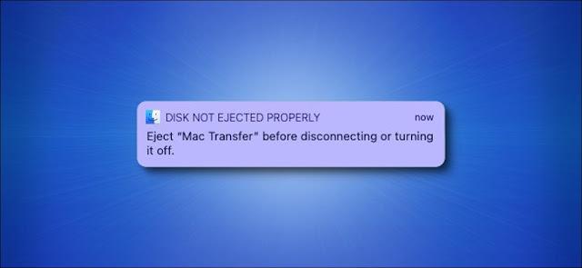 """رسالة تحذير """"لم يتم إخراج القرص بشكل صحيح"""" من Apple على خلفية زرقاء."""
