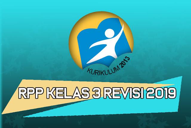 rekan semua kali ini admin akan membagikan RPP K SD:  Download RPP K13 Kelas 3 Semester 1 Revisi 2019 doc Jenjang SD