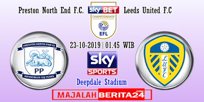 Prediksi Preston North End vs Leeds United — 23 Oktober 2019
