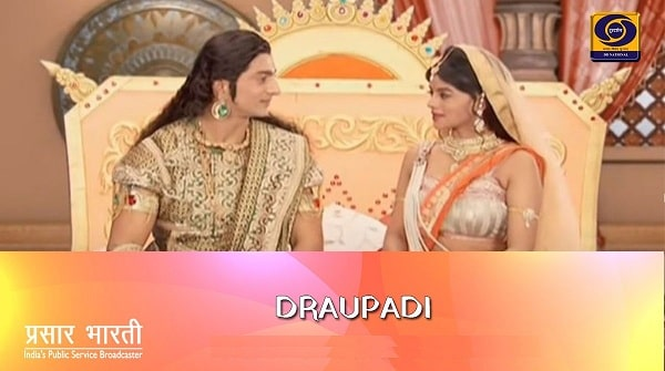 Watch Draupadi Serial Live on DD National Channel India