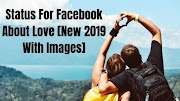 Status For Facebook About Love [New 2019 With Images]