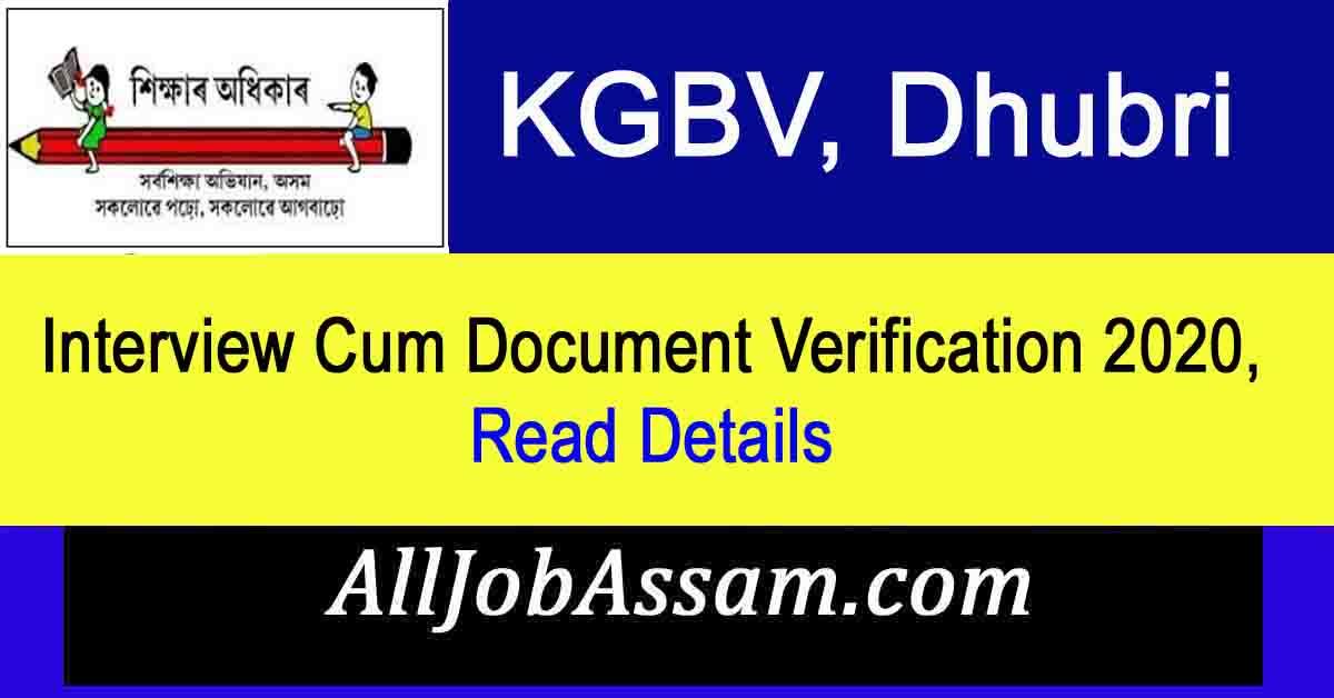 KGBV, Dhubri Interview Cum Document Verification 2020