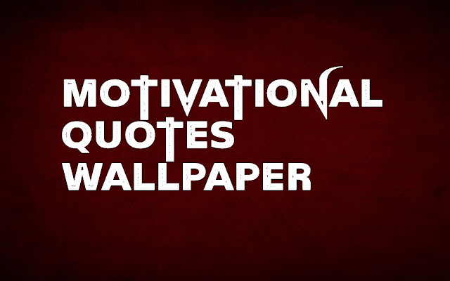 Motivational Quotes Wallpaper