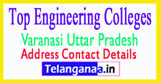 Top Engineering Colleges in Varanasi Uttar Pradesh