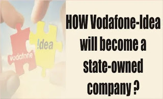HOW Vodafone-Idea will become a state-owned company ?