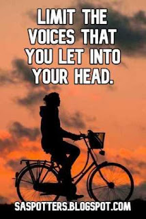 Limit the voices that you let into your head.