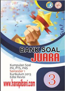 Unduh Bank Soal Kelas  3 SD/MI, Berisi Kisi-kisi dan Ribuan Soal