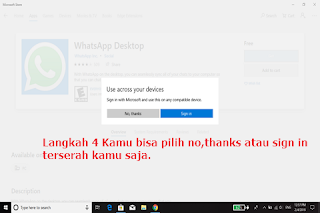 Pilih No Thanks saja, untuk melanjutkan, agar lebih cepat proses instal whatsapp desktopnya.