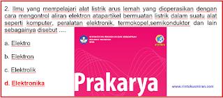 """SOAL PPPK PROFESIONAL MAPEL PRAKARYA DAN KEWIRAUSAHAAN (PKWU) BAGIAN 3 """"DASAR-DASAR ELEKTRONIKA """""""