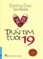 Trái Tim Tuổi 19 - Tony Parsons