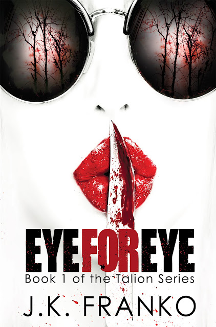 Eye for Eye (Talion Book 1) by J. K. Franko