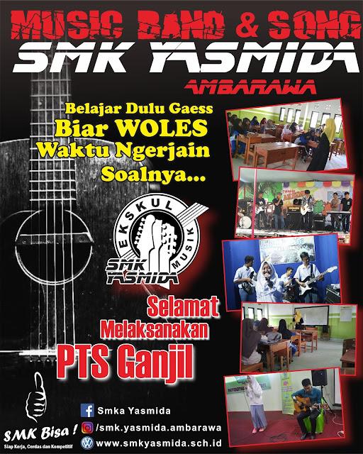 Design Ucapan Selamat Ujian Oleh Eskul Music Band SMK Yasmida