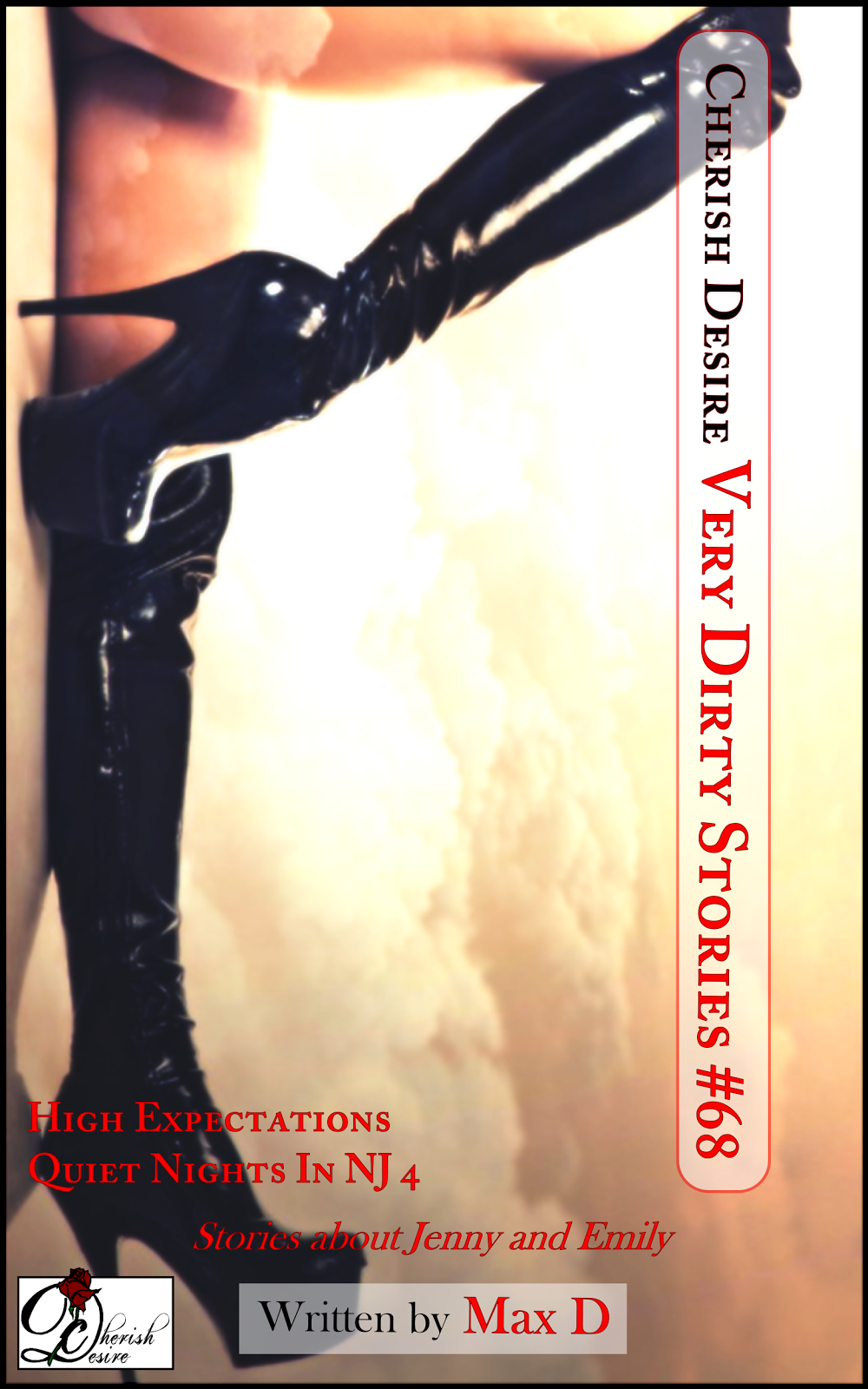 Cherish Desire: Very Dirty Stories #68, Max D, erotica