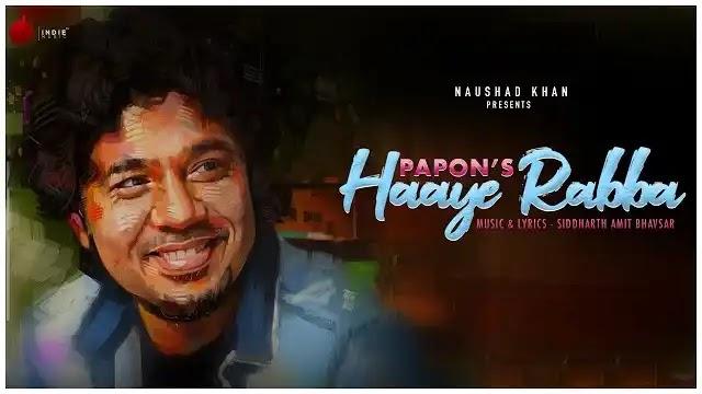 Papon Song Haaye Rabba Lyrics | New Hindi Songs 2020