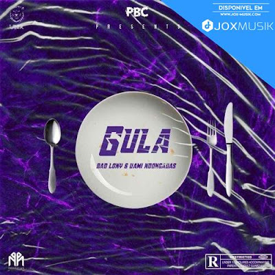 Bad Lony Feat Uami Ndongadas - Gula