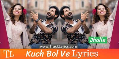 kuch-bol-ve-punjabi-song-lyrics