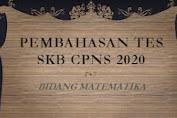 TES SKB CPNS 2020 BIDANG MATEMATIKA