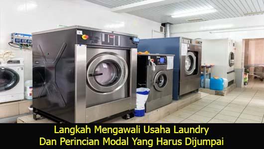 Langkah Mengawali Usaha Laundry Dan Perincian Modal Yang Harus Dijumpai