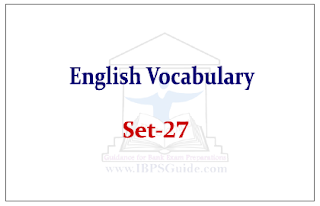 English Vocabulary Set-27 (with meaning and example)