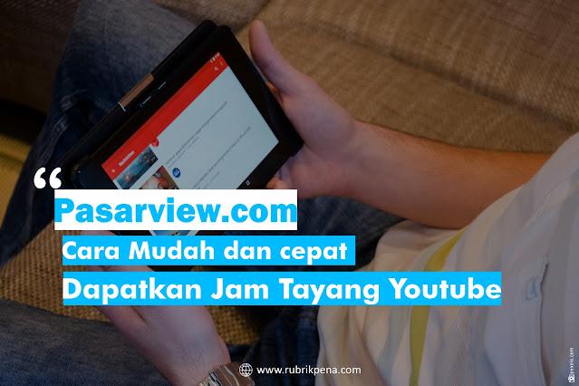 jasa jam tayang youtube di pasarview.com