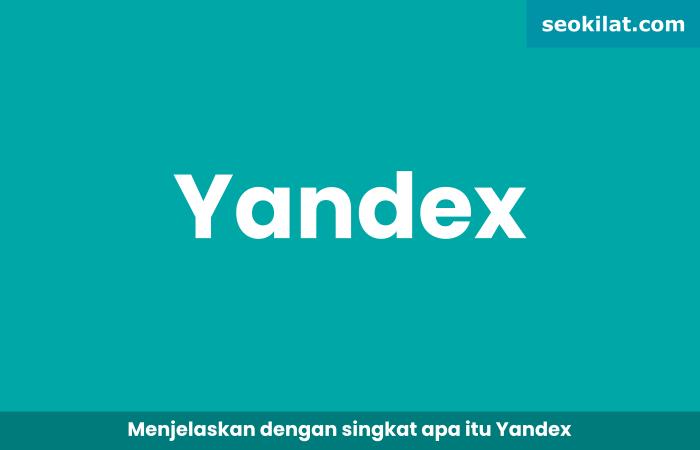 Apa itu Yandex