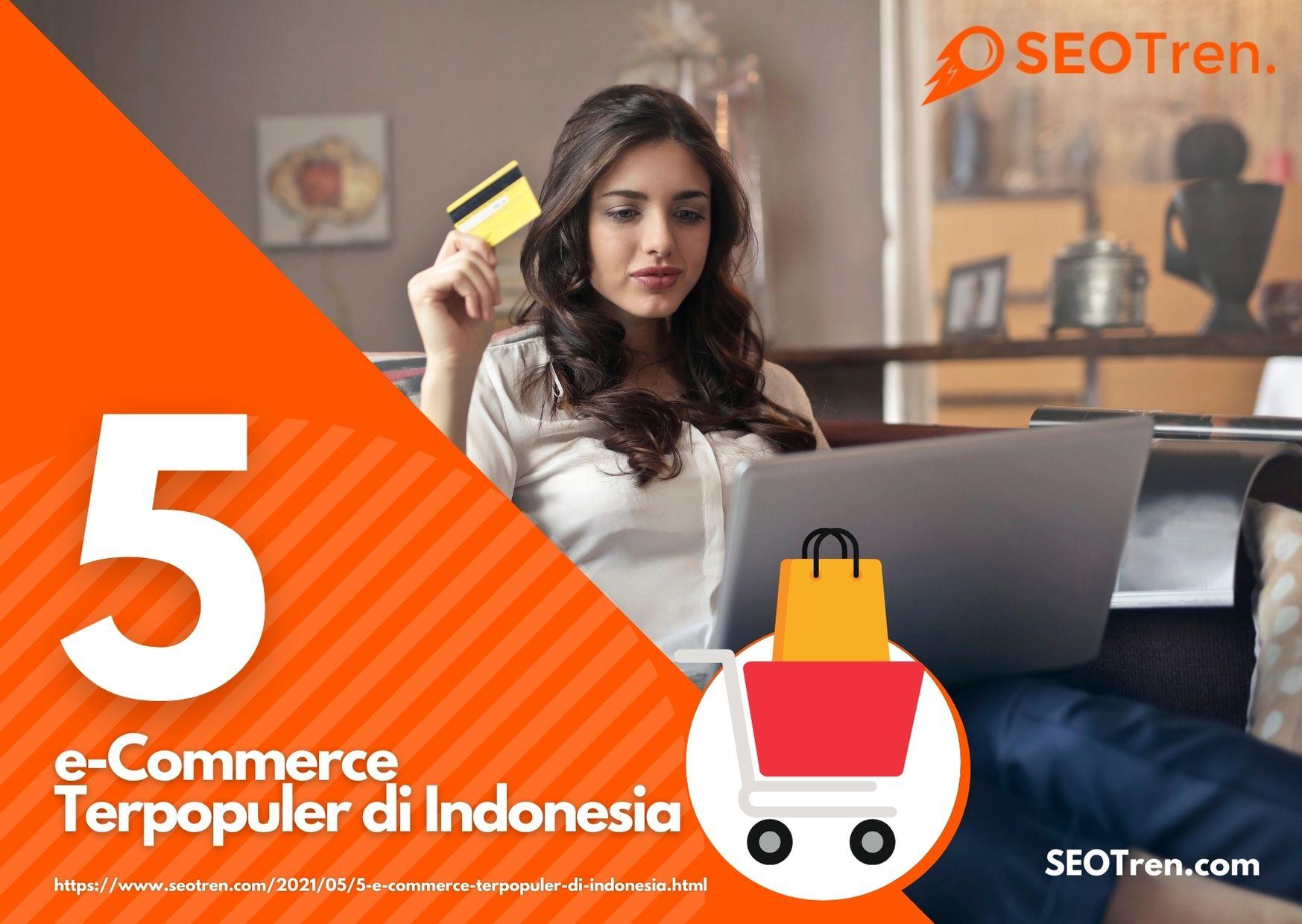 e-Commerce Terpopuler di Indonesia
