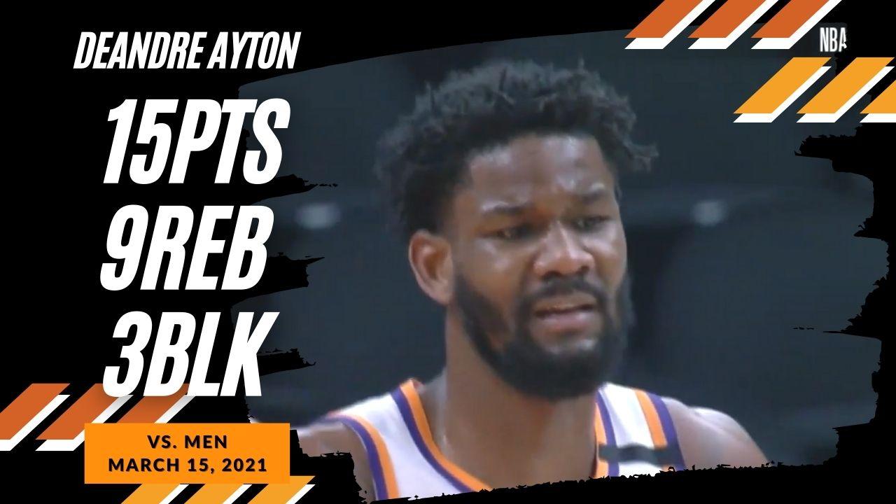 Deandre Ayton 15pts 9reb 3blk vs MEN   March 15, 2021   2020-21 NBA Season