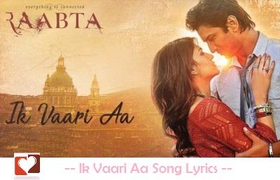 ik-vaari-aa-lyrics-raabta-arijit-singh-sushant-kirti