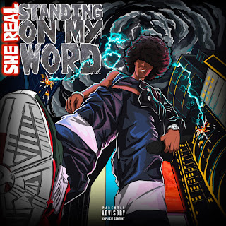 New Music: She Real - Standing On My Word