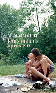 Leurs enfants après eux - Nicolas Mathieu PrixGoncourt
