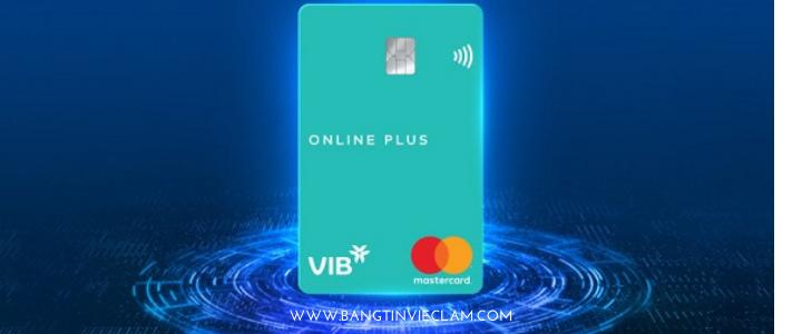Có nên mở thẻ tín dụng VIB Online Plus không