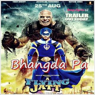 Bhangda Pa Lyrics A Flying Jatt [2016]