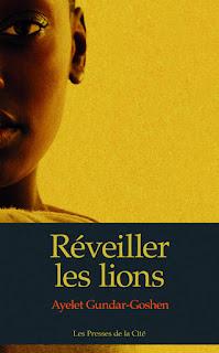 Réveiller les lions - Ayelet Gundar Goshen