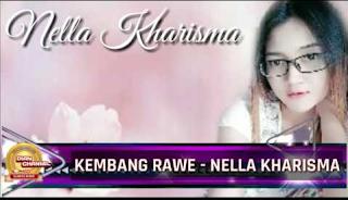 Nella Kharisma - Kembang Rawe