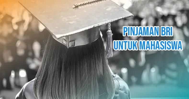 Pinjaman Untuk Mahasiswa di Bank BRI