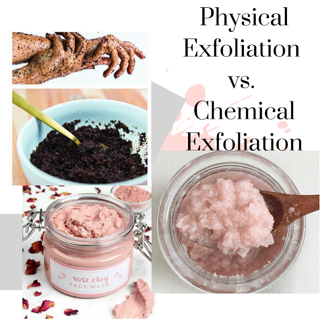 Physical Exfoliation vs. Chemical Exfoliation - Beauty and Lifestyle Mantra