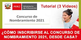 MINEDU ¿Cómo Inscribirse al Concurso de Nombramiento 2021 Desde Casa?