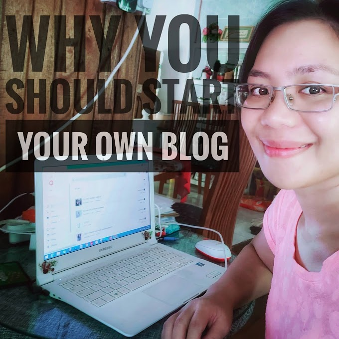 WHY YOU SHOULD START YOUR OWN BLOG