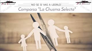 """Pasodoble """"No se si vas a leerlo"""" Comparsa """"La Chusma Selecta"""" (2020) con Letra"""