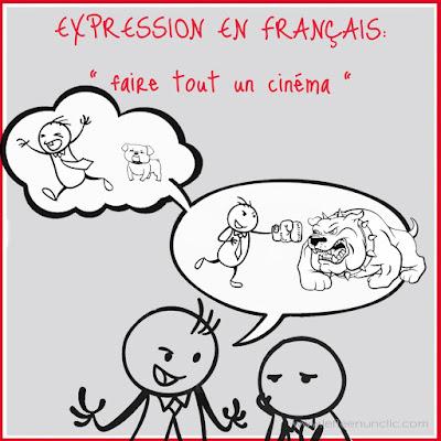 expression, expression française, faire tout un cinéma, vocabulaire, le FLE en un 'clic'