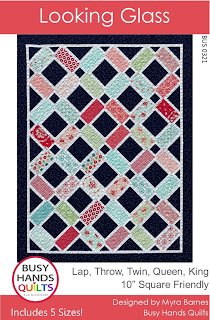 Looking Glass Quilt Pattern by Myra Barnes of Busy Hands Quilts