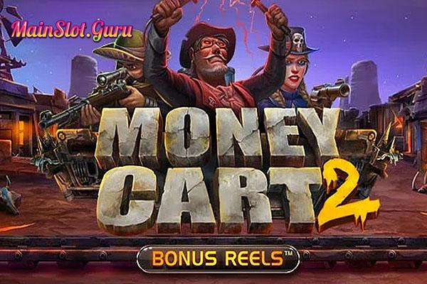 Main Gratis Slot Demo Money Cart 2 Bonus Reels Relax Gaming
