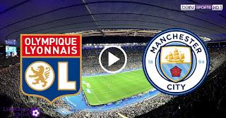 لايف مشاهدة مباراة مانشستر سيتي وليون الفرنسي بث مباشر اليوم 15-8-2020 في دوري أبطال أوروبا بدون تقطيعااات