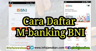 Cara daftar M Banking BNI dan BNI Syariah