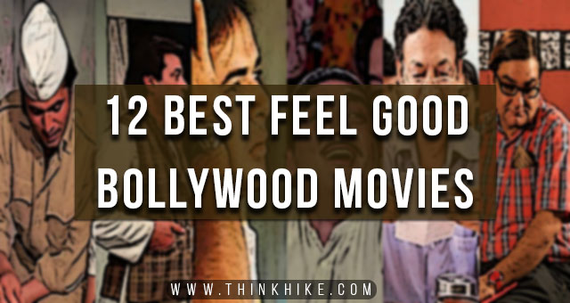 best feel good bollywood movies