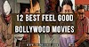 12 Best Feel Good Bollywood Movies will Lighten You Up
