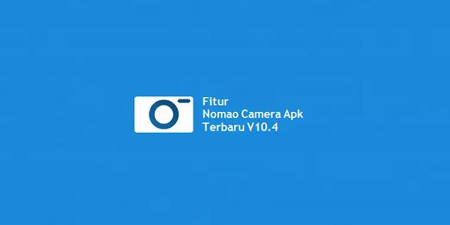 Download Nomao Camera Apk Terbaru V10.4-1